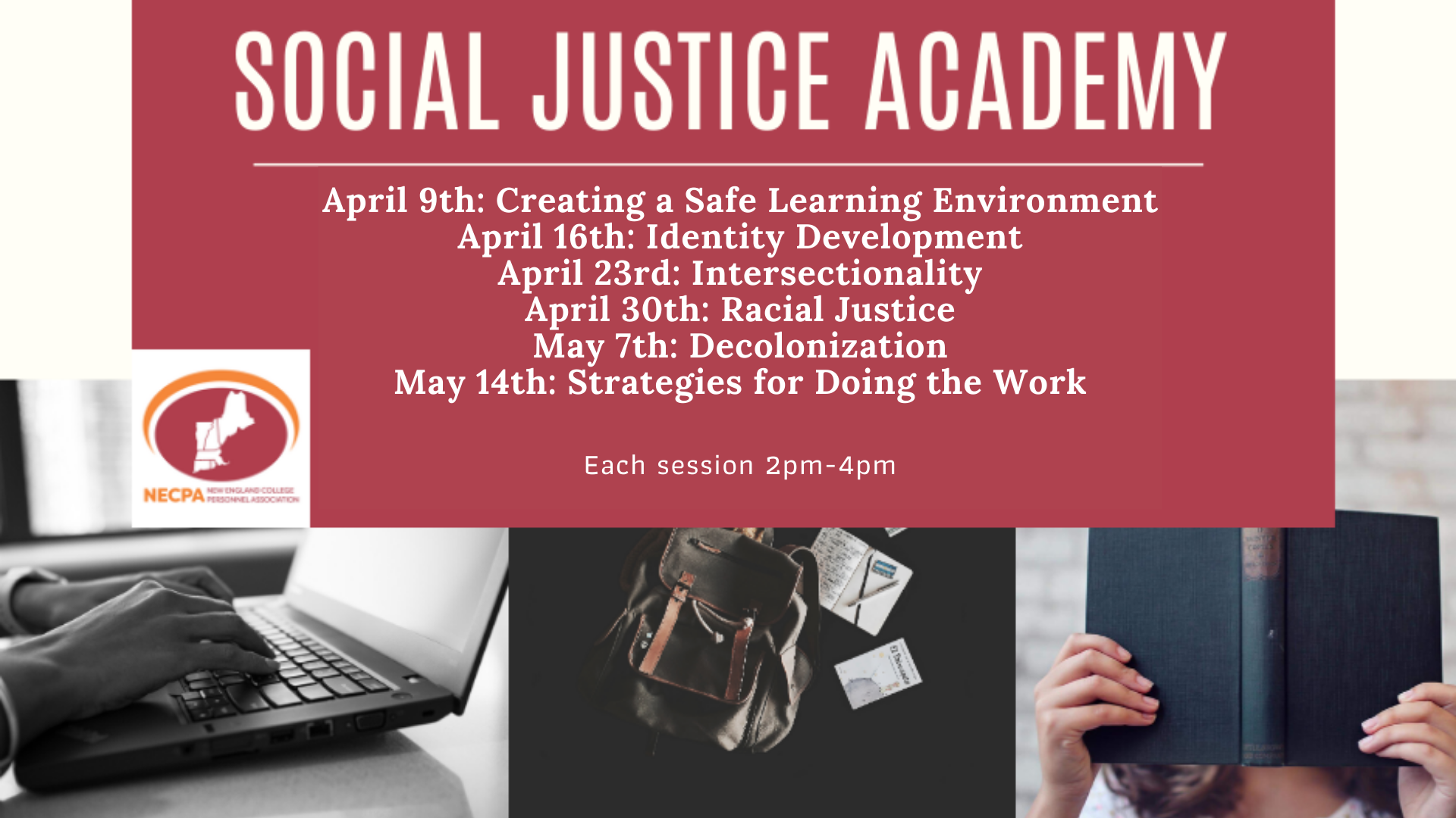 Social Justice Academy flier showing upcoming sessions on creating a safe learning environment, identity development, intersectionality, racial justice, decolonization, and strategies for the doing the work